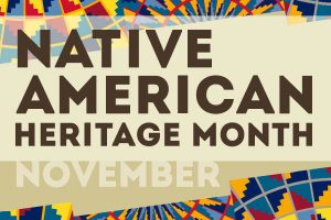 November is Native American Heritage Month - Mary McDowell Friends School